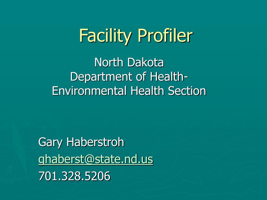 facility profiler l.