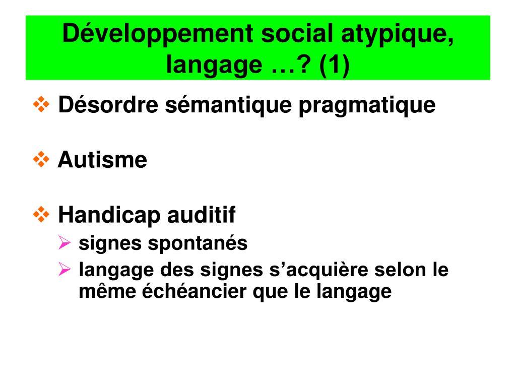 Développement social atypique, langage …? (1)