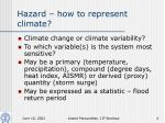 hazard how to represent climate