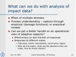 what can we do with analysis of impact data