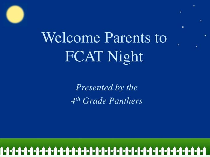 welcome parents to fcat night n.