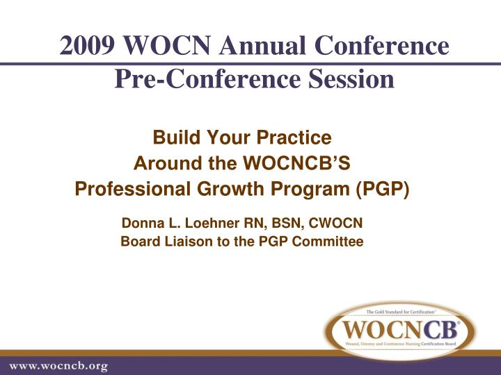 2009 wocn annual conference pre conference session n.
