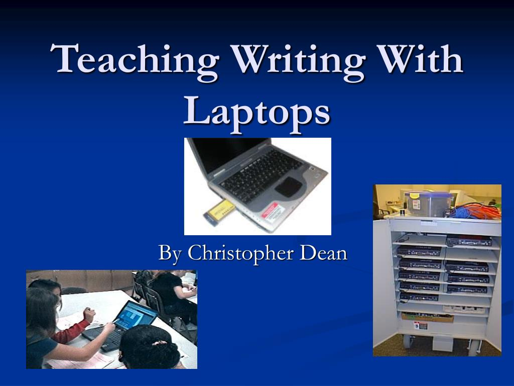 teaching writing with laptops l.