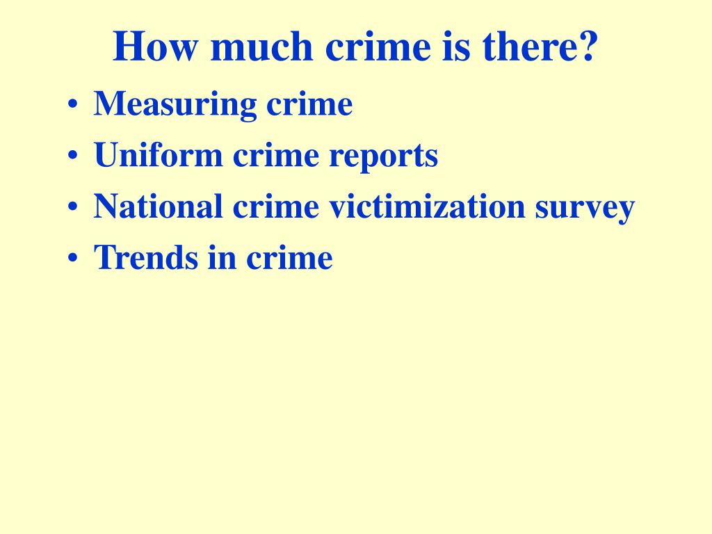 How much crime is there?
