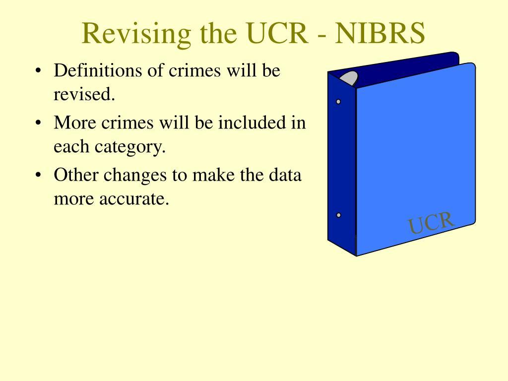 Revising the UCR - NIBRS