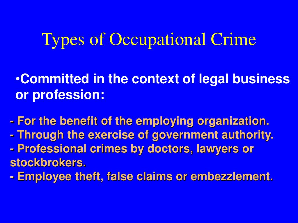 Types of Occupational Crime