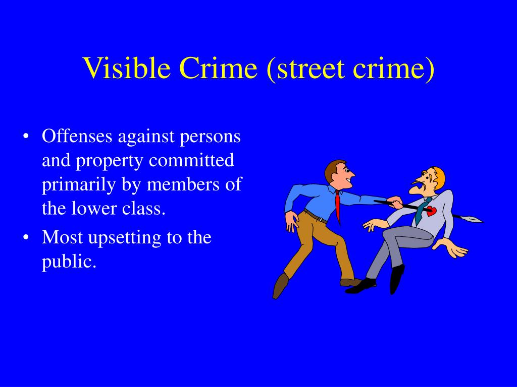 Visible Crime (street crime)