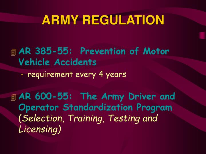 ARMY REGULATION. AR 385-55: Prevention of Motor Vehicle Accidents
