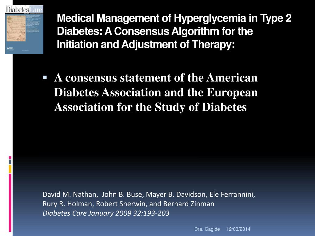Medical Management of Hyperglycemia in Type 2 Diabetes: A Consensus Algorithm for the Initiation and Adjustment of Therapy: