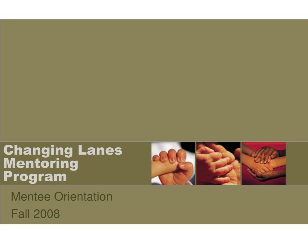 Changing Lanes Mentoring Program