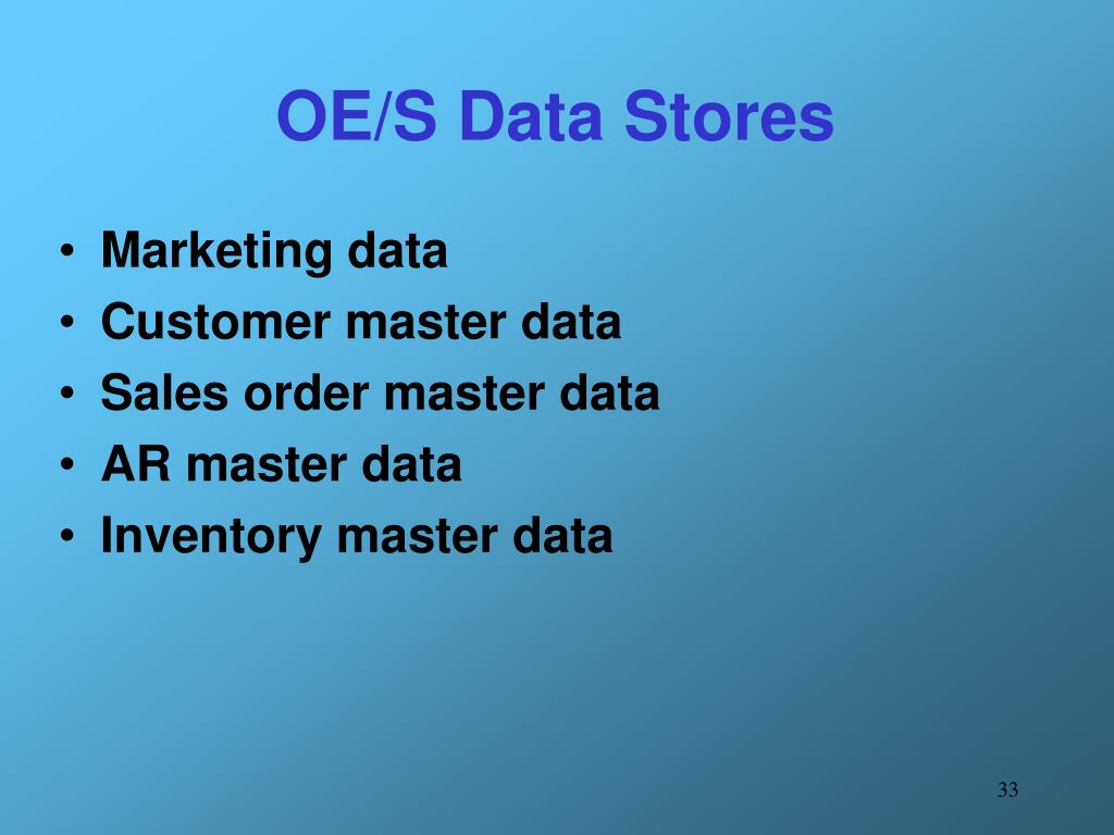 OE/S Data Stores