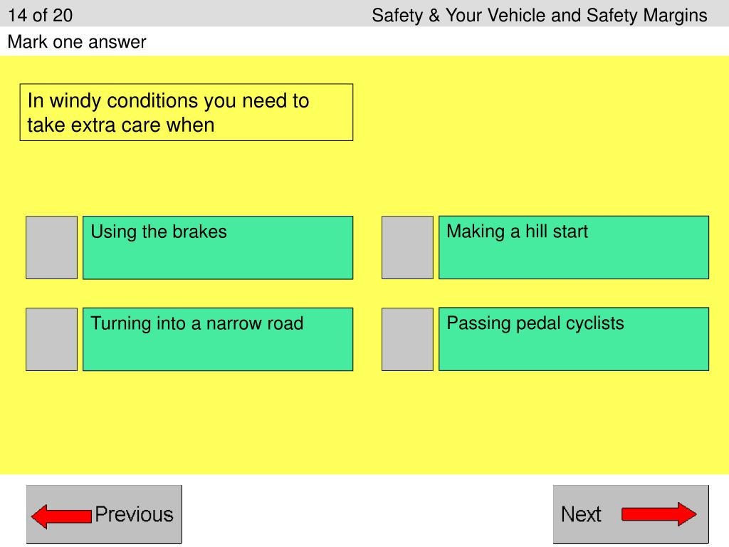14 of 20Safety & Your Vehicle and Safety Margins