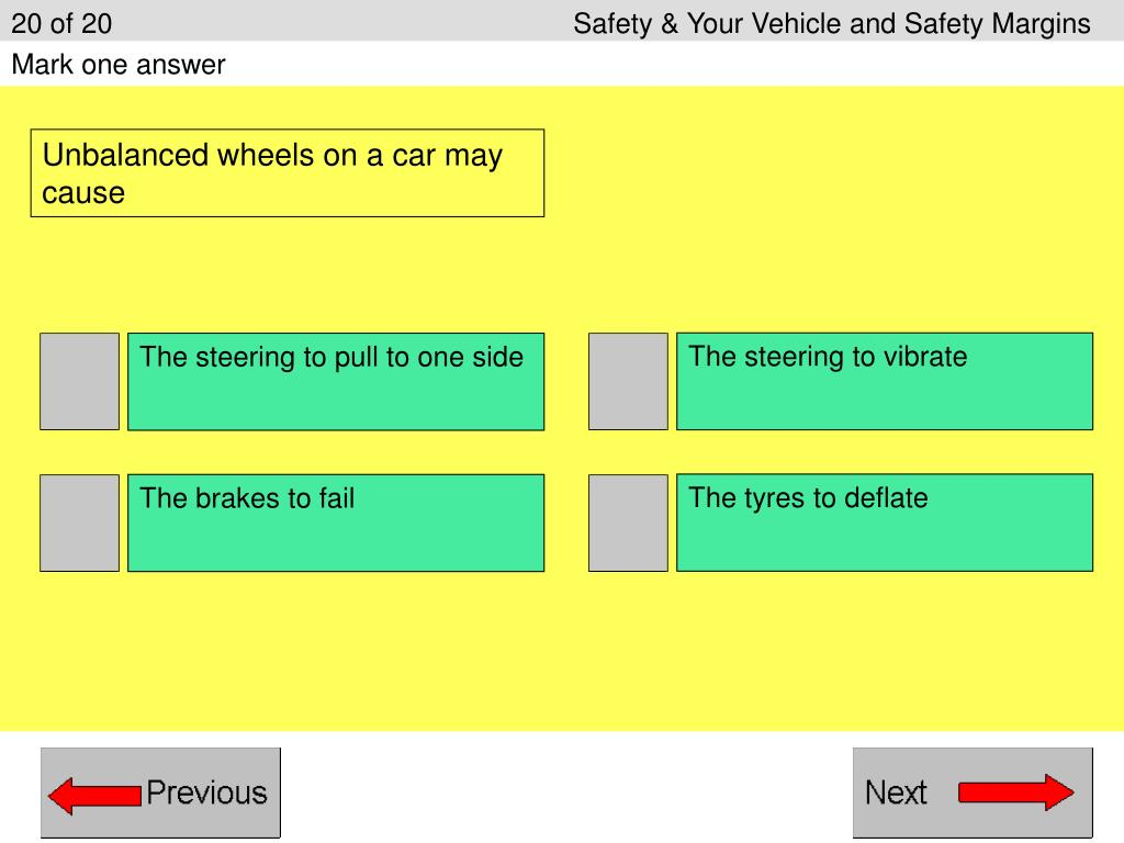 20 of 20Safety & Your Vehicle and Safety Margins