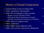 history of sound composition
