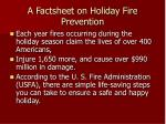 a factsheet on holiday fire prevention
