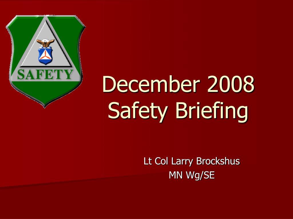 december 2008 safety briefing l.