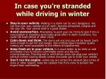 in case you re stranded while driving in winter