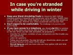 in case you re stranded while driving in winter11