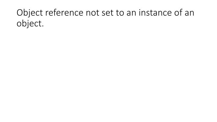 object reference not set to an instance of an object n.