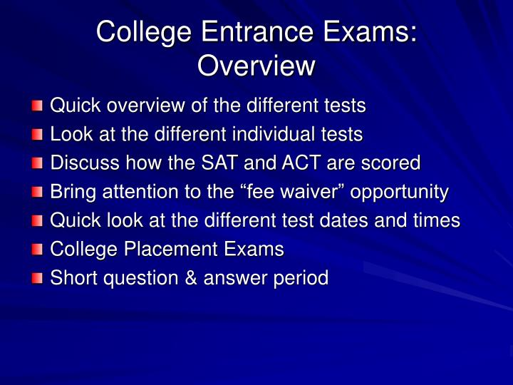 College entrance exams overview