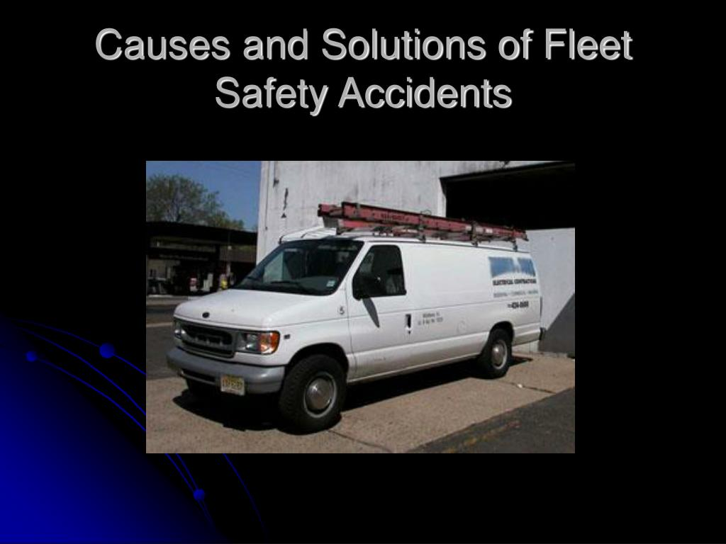 causes and solutions of fleet safety accidents l.