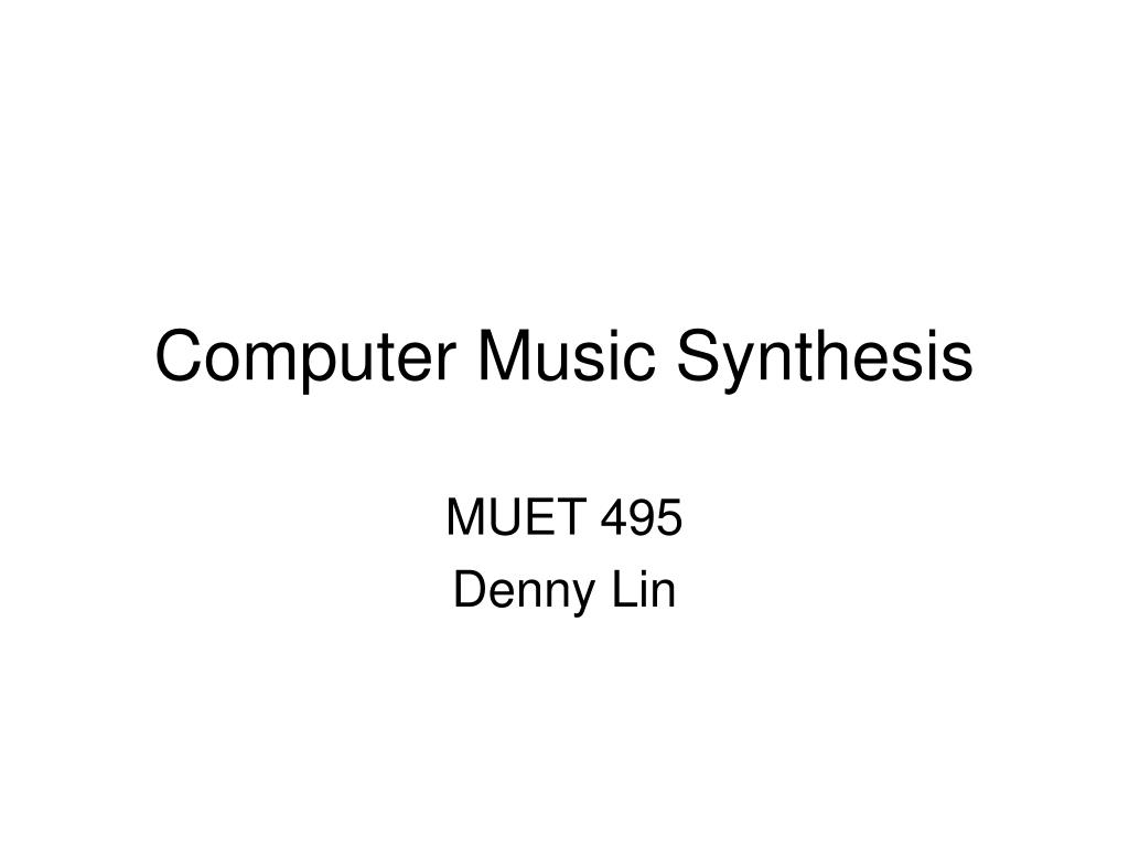 computer music synthesis l.