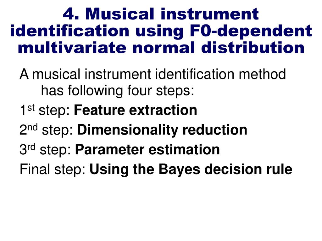4. Musical instrument identification using F0-dependent multivariate normal distribution