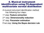 4 musical instrument identification using f0 dependent multivariate normal distribution