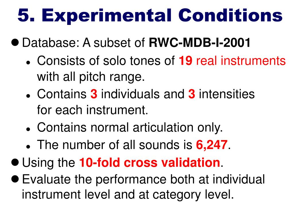 5. Experimental Conditions