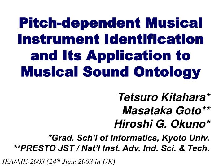 Pitch dependent musical instrument identification and its application to musical sound ontology