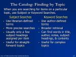 the catalog finding by topic