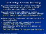the catalog keyword searching