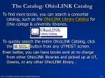 the catalog ohiolink catalog