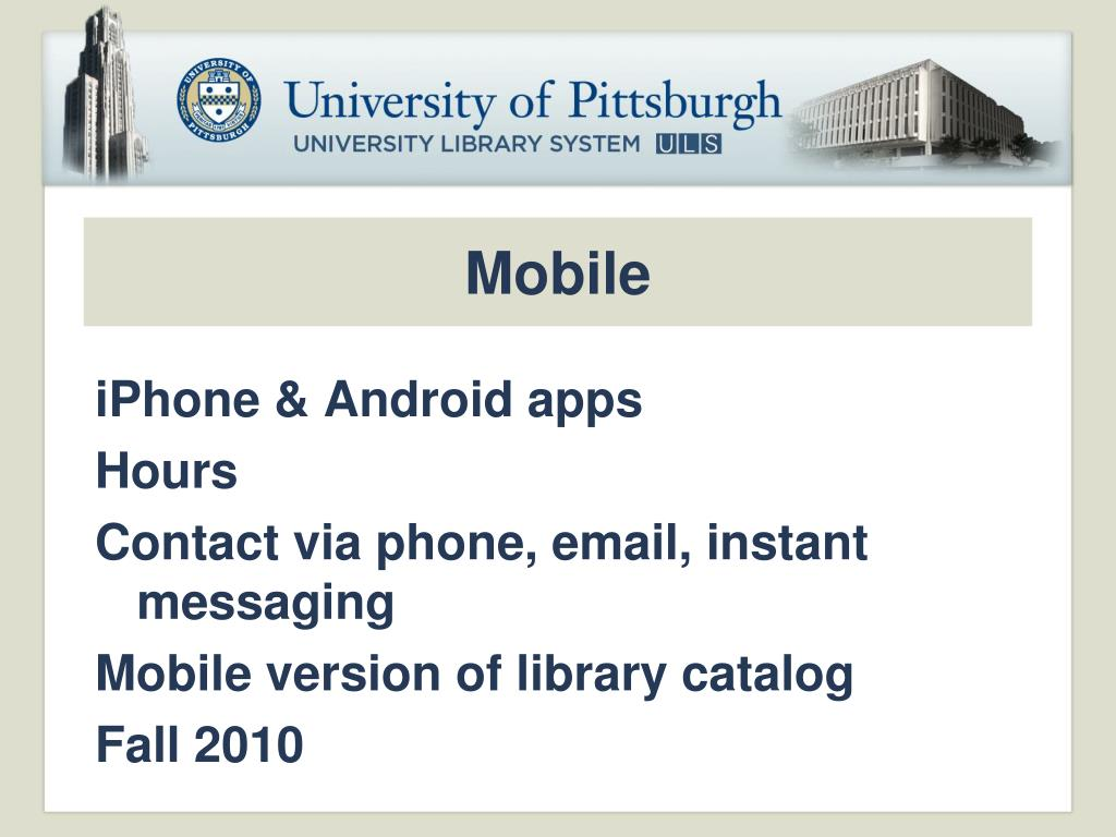PPT - An Introduction to the University of Pittsburgh Libraries