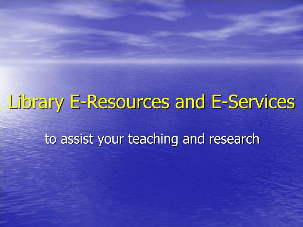 library e resources and e services l.