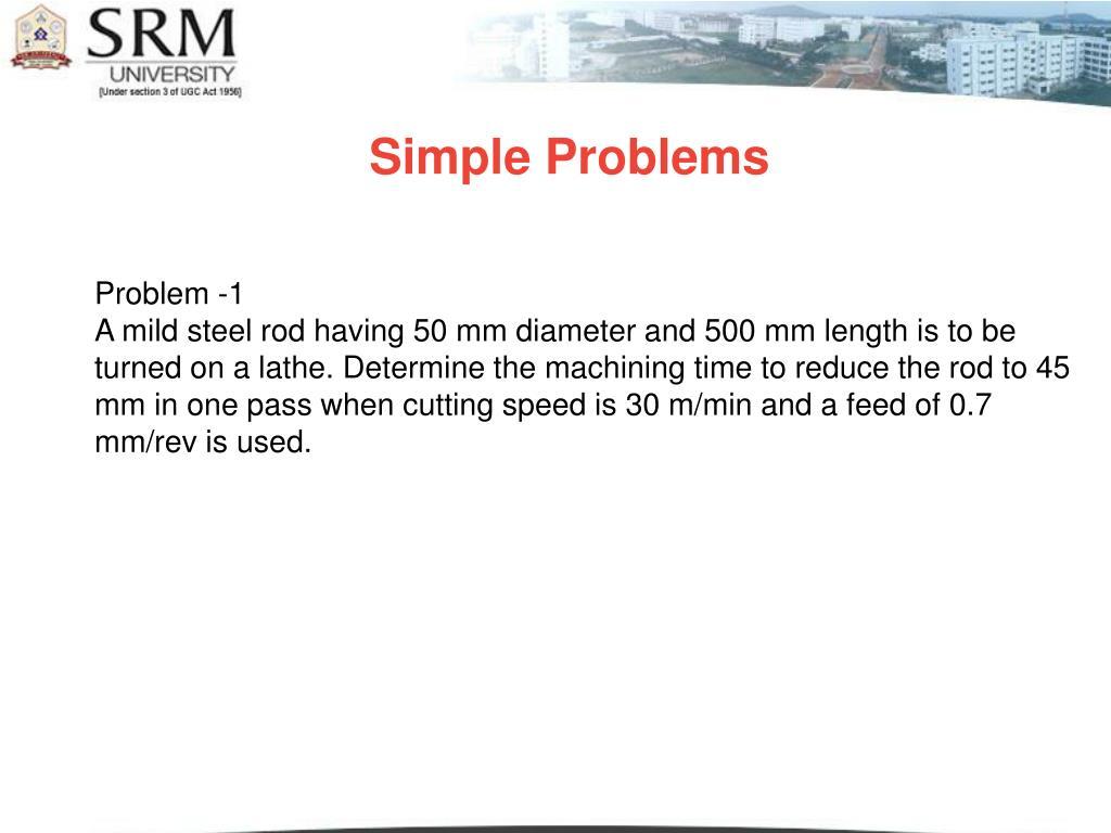 Simple Problems