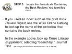 step 3 locate the periodicals containing the book reviews you identified part 2