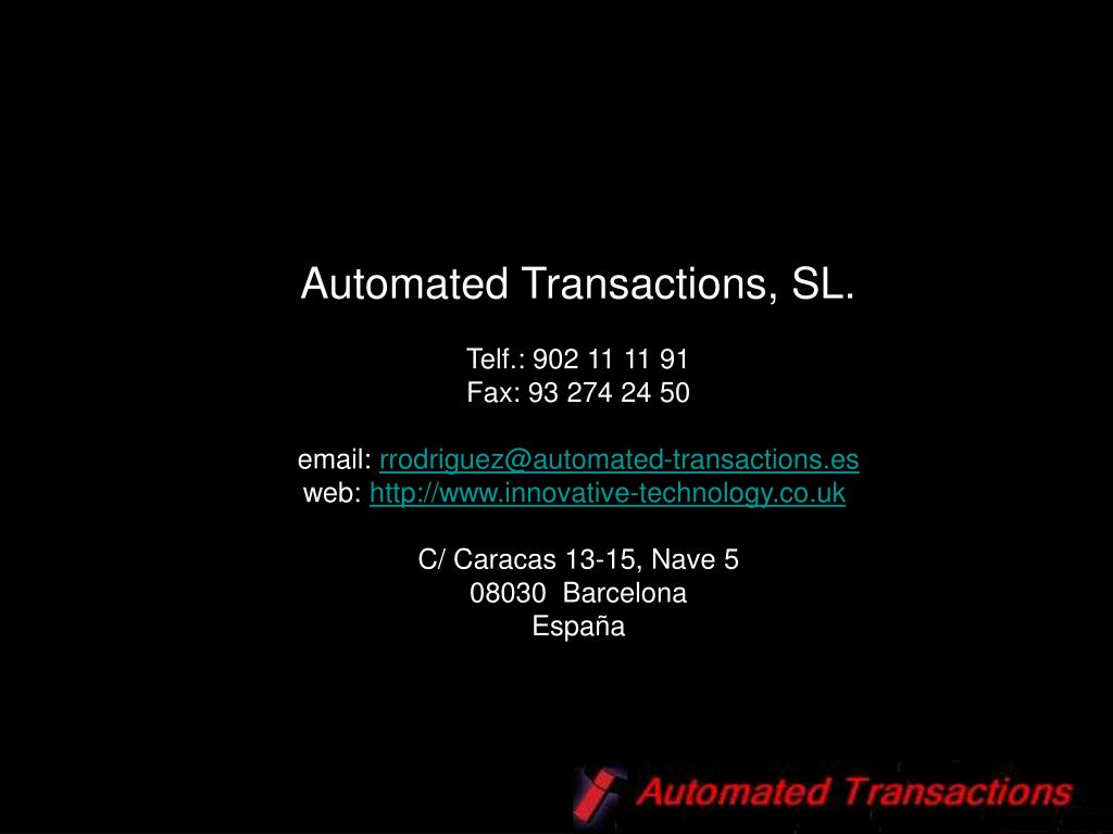 Automated Transactions, SL.