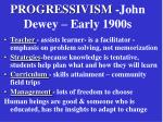 progressivism john dewey early 1900s
