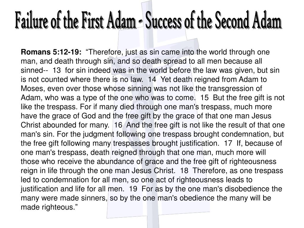 Failure of the First Adam - Success of the Second Adam