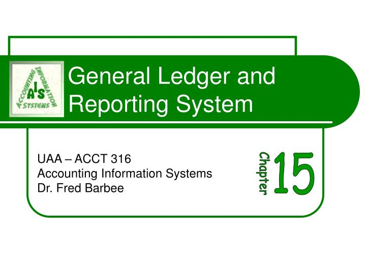 general ledger and reporting system n.