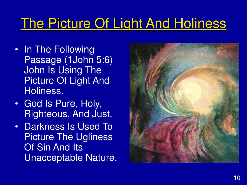 The Picture Of Light And Holiness