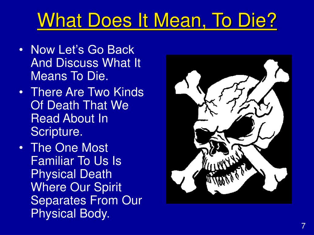 What Does It Mean, To Die?