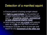 detection of a manifest squint