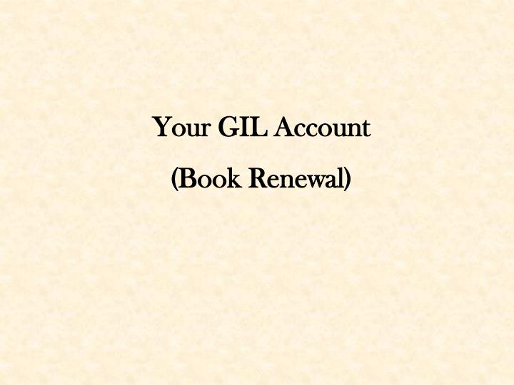 Your GIL Account