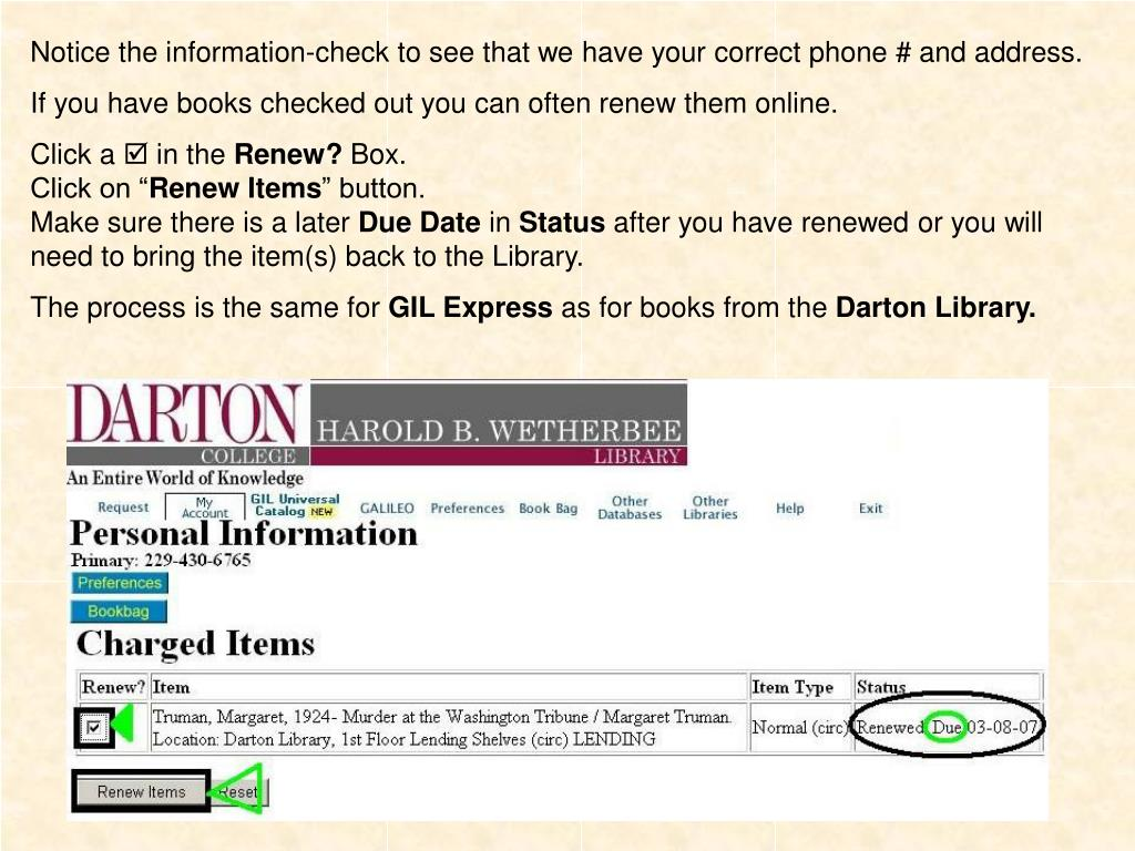 Notice the information-check to see that we have your correct phone # and address.