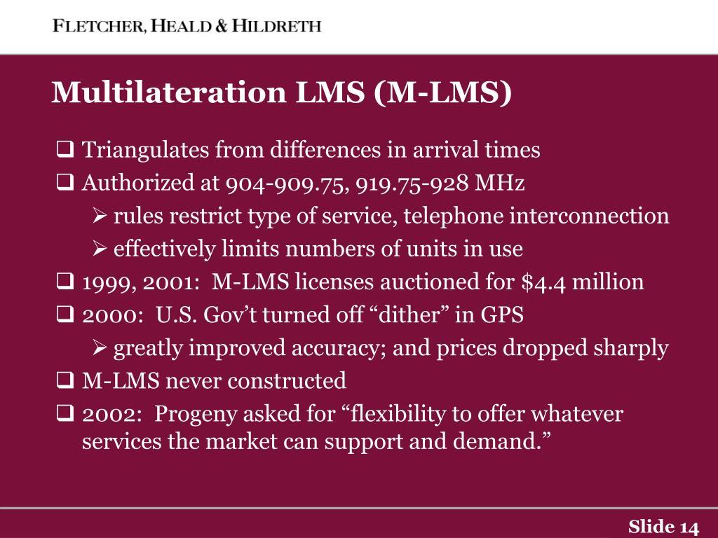 Multilateration LMS (M-LMS)