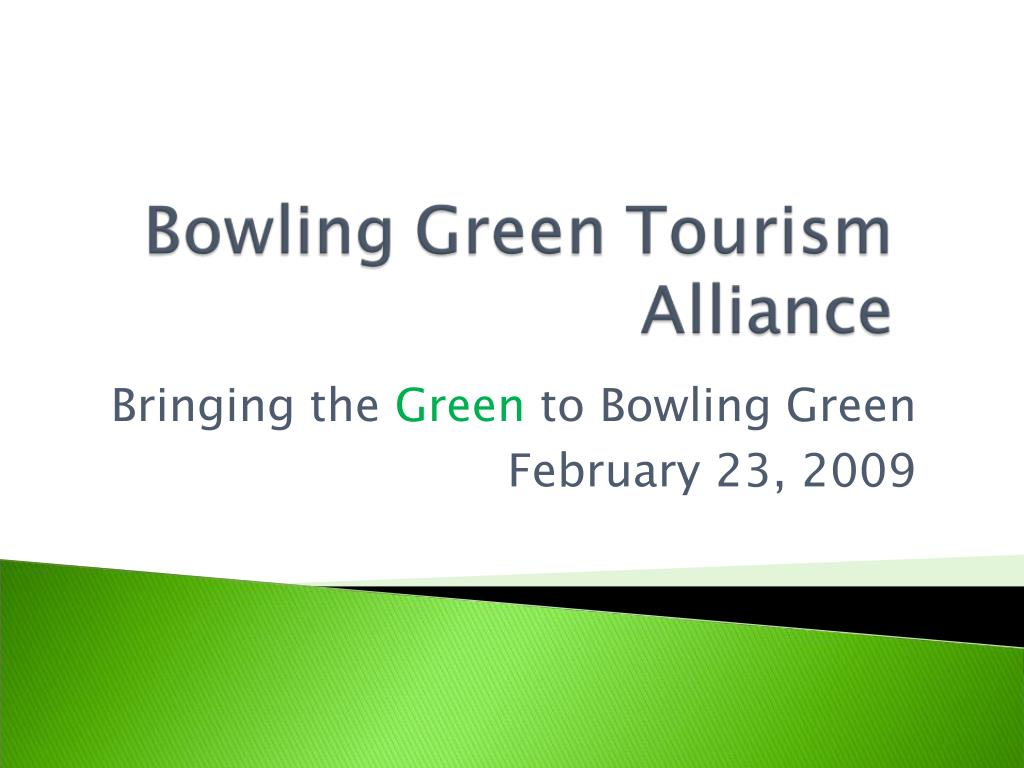 bringing the green to bowling green february 23 2009 l.