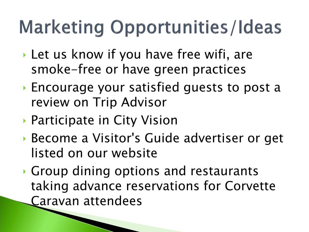Marketing Opportunities/Ideas