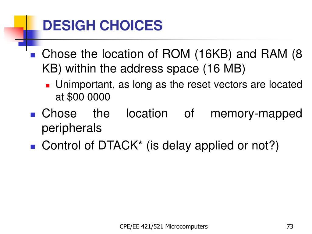 DESIGH CHOICES